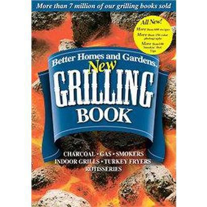 Better Homes And Gardens New Grilling Book (Spiral)