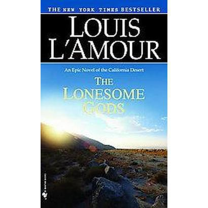 The Lonesome Gods (Reissue) (Paperback)