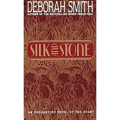 Silk and Stone (Reissue) (Paperback)