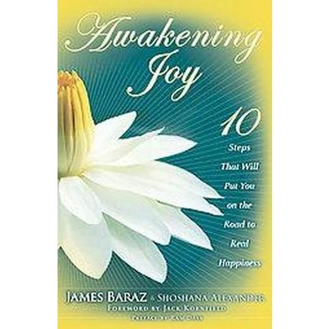 Awakening Joy (Hardcover)