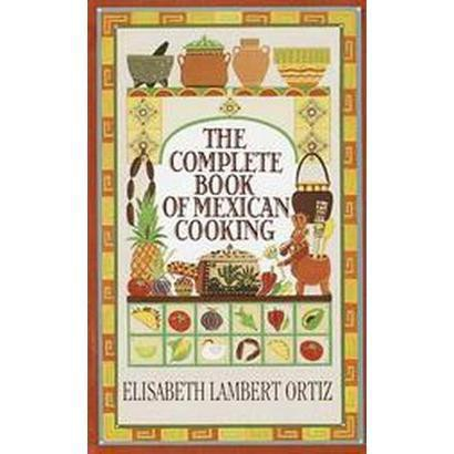 The Complete Book of Mexican Cooking (Reprint) (Paperback)