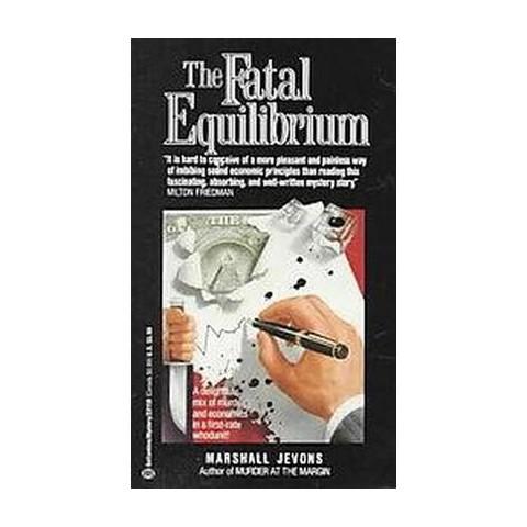 Fatal Equilibrium (Reprint) (Paperback)