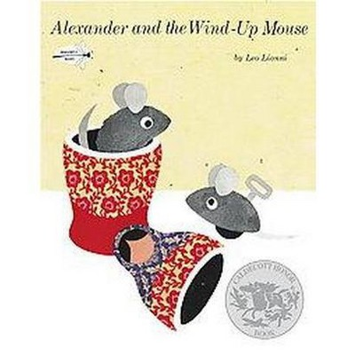 Alexander and the Wind-Up Mouse ( Pinwheel Books) (Reissue) (Paperback)