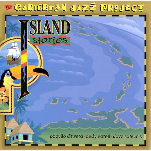 Caribbean Jazz Project: Island Stories