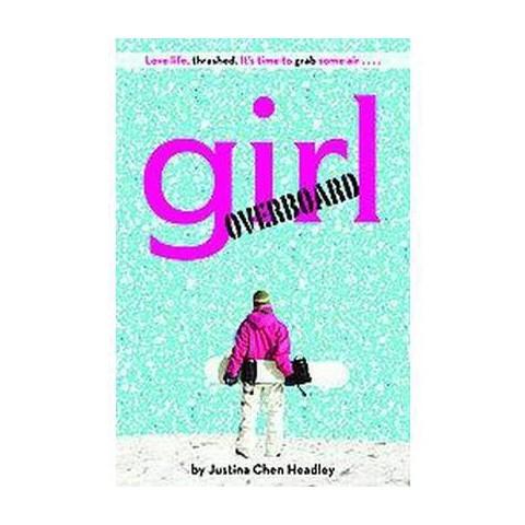 Girl Overboard (Reprint) (Paperback)