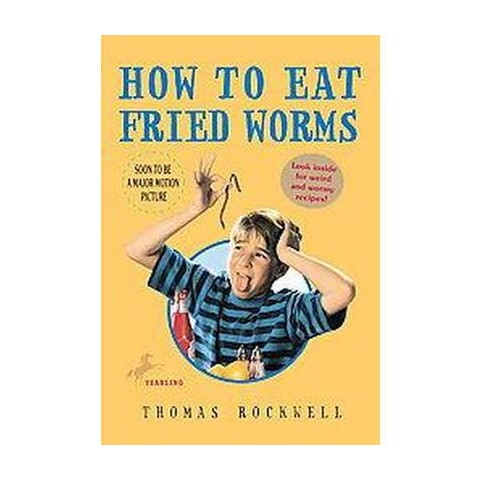 How to Eat Fried Worms (Paperback)