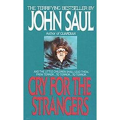 Cry for the Strangers (Reissue) (Paperback)