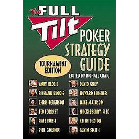 The Full Tilt Poker Strategy Guide (Paperback)