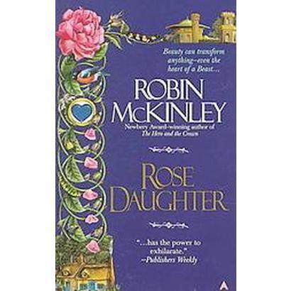Rose Daughter (Paperback)