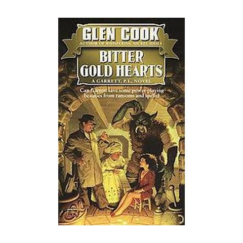 Bitter Gold Hearts (Reprint) (Paperback)