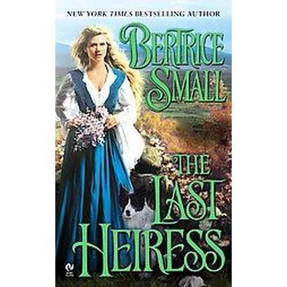 The Last Heiress (Reprint) (Paperback)