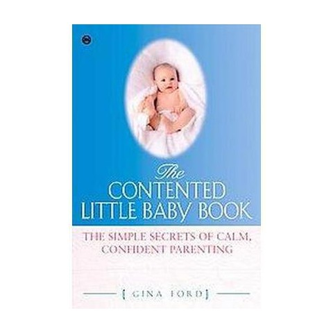 The Contented Little Baby Book (Paperback)