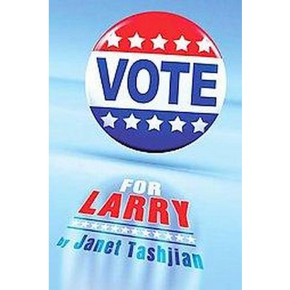 Vote for Larry (Reprint) (Paperback)