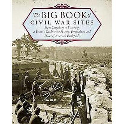 The Big Book of Civil War Sites (Hardcover)