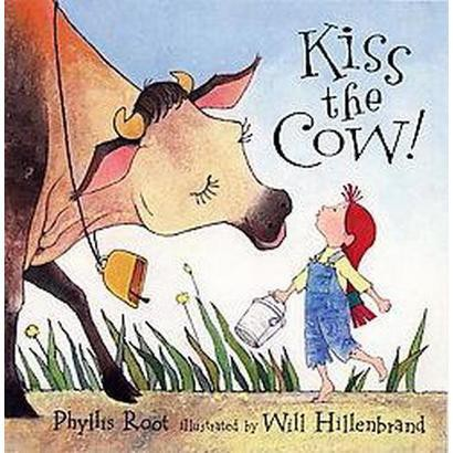 Kiss the Cow! (Reprint) (Paperback)