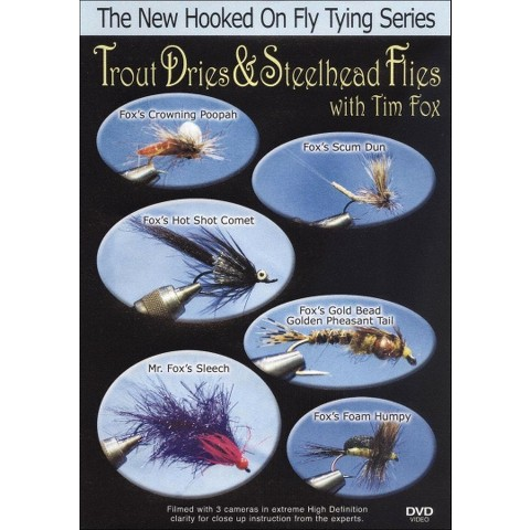 Trout Dries & Steelhead Flies with Tim Fox (New Hooked On Fly Tying Series)