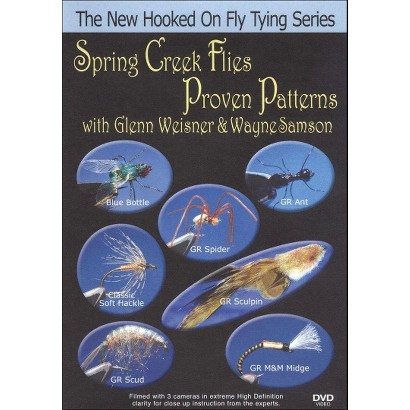Spring Creek Flies: Proven Patterns with Glenn Weisner & Wayne Samson