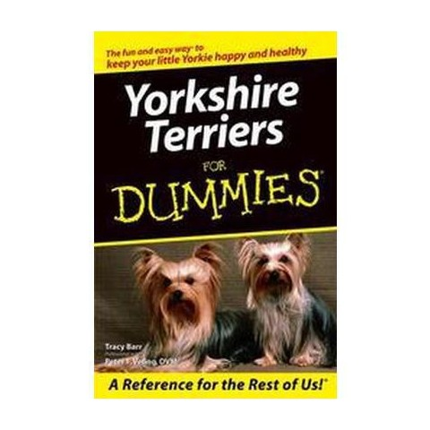 Yorkshire Terriers for Dummies ( For Dummies (Pets)) (Paperback)
