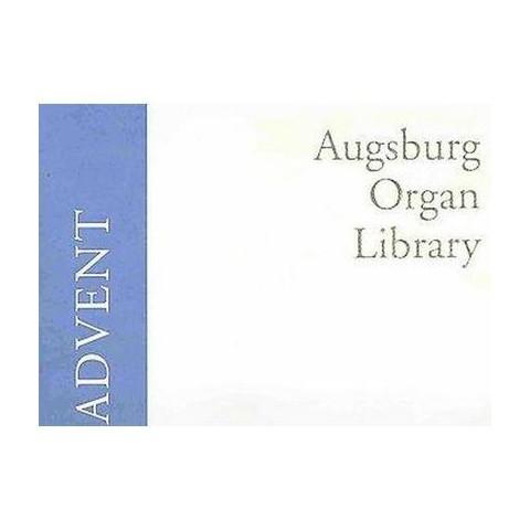 Augsburg Organ Library: Advent (Paperback)