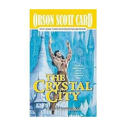 The Crystal City ( Tales of Alvin Maker) (Reprint) (Paperback)