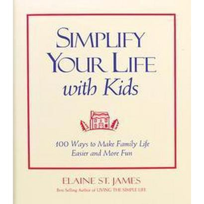 Simplify Your Life With Kids (Hardcover)