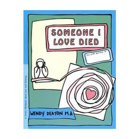 Someone I Loved Died (Reissue) (Paperback)