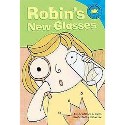 Robin's New Glasses (Hardcover)
