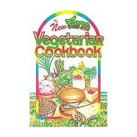 The New Farm Vegetarian Cookbook (Revised) (Paperback)