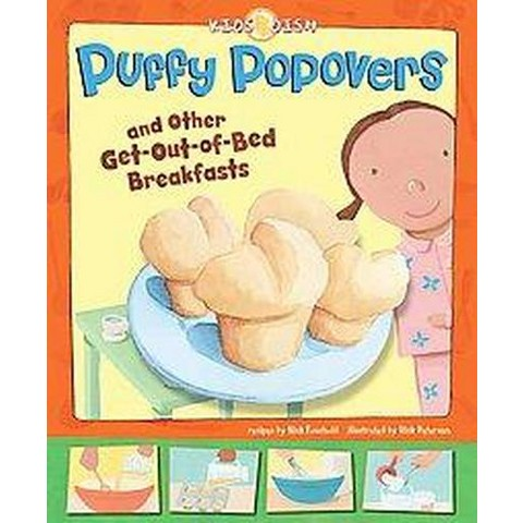 Puffy Popovers ( Kids Dish) (Hardcover)