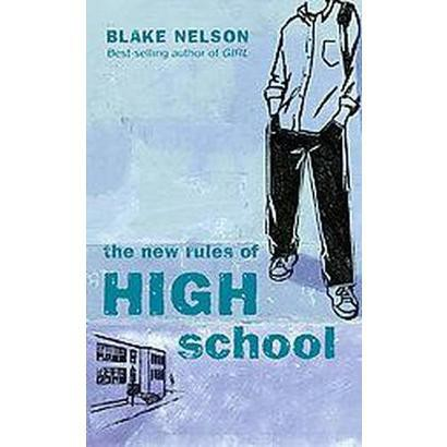 The New Rules Of High School (Reprint) (Paperback)