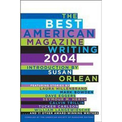 The Best American Magazine Writing 2004 (Paperback)