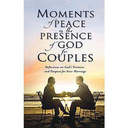 Moments of Peace in the Presence of God for Couples (Gift) (Hardcover)