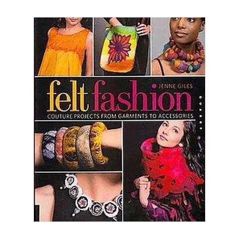 Felt Fashion (Paperback)