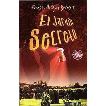 El jardin secreto/ The Secret Garden (Translation) (Paperback)