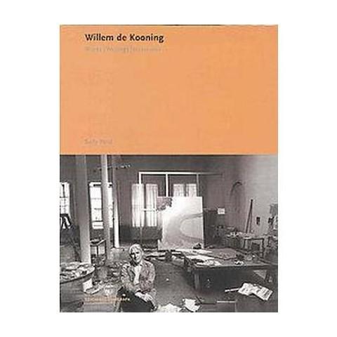 Willem De Kooning (Hardcover)