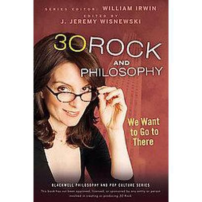 30 Rock and Philosophy (Paperback)