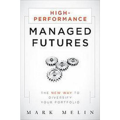 High-Performance Managed Futures (Hardcover)