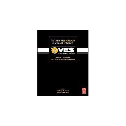 The VES Handbook of Visual Effects (Paperback)