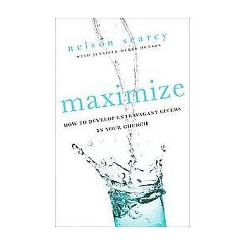 Maximize (Original) (Paperback)