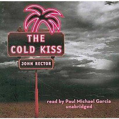 The Cold Kiss (Unabridged) (Compact Disc)