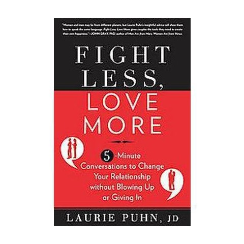 Fight Less, Love More (Hardcover)