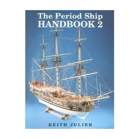 The Period Ship Handbook 2 (2) (Subsequent) (Paperback)