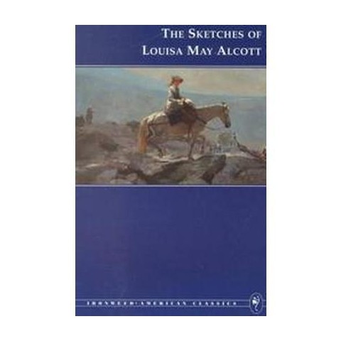 The Sketches of Louisa May Alcott (Paperback)