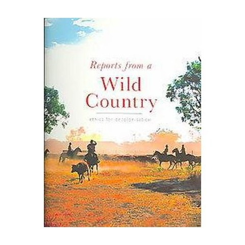 Reports From A Wild Country (Paperback)