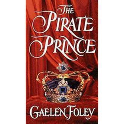 The Pirate Prince (Reprint) (Paperback)