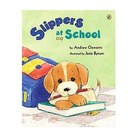 Slippers at School (Reprint) (Paperback)