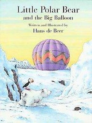 Little Polar Bear and the Big Balloon ( Little Polar Bear) (Reprint) (Paperback)