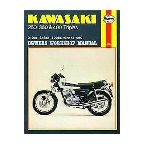 Kawasaki 250, 350 and 400 Triples Owners Workshop Manual (Paperback)