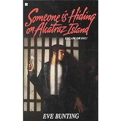 Someone Is Hiding on Alcatraz Island (Reprint) (Paperback)
