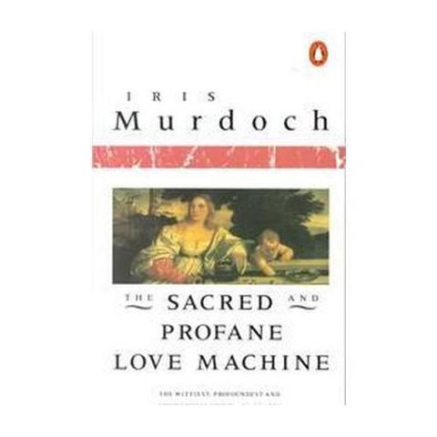 The Sacred and Profane Love Machine (Paperback)